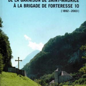 DE LA GARNISON À LA BR FORT 10